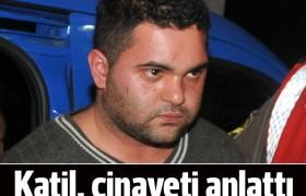 Özgecan cinayetinde kan donduran itirafı yaptı