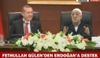 Fethullah Gülen'den Erdoğan'a tam destek