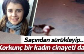 Korkunç bir kadın cinayeti daha işlendi