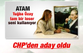 Tuğba Özay CHP'den aday oluyor
