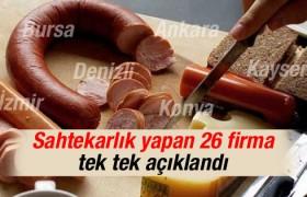Gıdada sahtecilik yapan 26 firma açıklandı