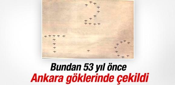 53 yıl önce Ankara semalarına yazılan 2 T.C yazısı