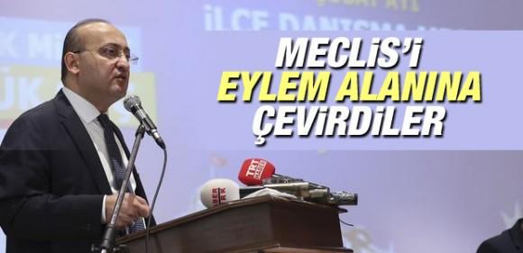 Yalçın Akdoğan TBMM'yi eylem alanına çevirdiler